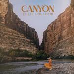 Ellie Holcomb, Canyon