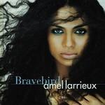 Amel Larrieux, Bravebird mp3