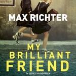 Max Richter, My Brilliant Friend
