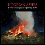 Bobby Gillespie & Jehnny Beth, Utopian Ashes