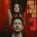 Cande y Paulo & Meiko Kaji, Shura No Hana