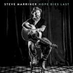 Steve Marriner, Hope Dies Last