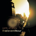 Jars of Clay, The Eleventh Hour