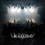 Klone, Alive
