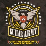 Mike Onesko's Guitar Army, In the Name of Rock n' Roll