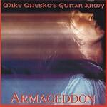 Mike Onesko's Guitar Army, Armageddon