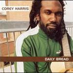 Corey Harris, Daily Bread