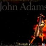 John Adams, El Dorado