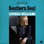 Lucinda Williams, Lu's Jukebox Vol. 2: Southern Soul: from Memphis to Muscle Shoals