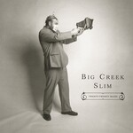 Big Creek Slim, Twenty-Twenty Blues