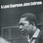 John Coltrane, A Love Supreme