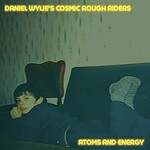 Daniel Wylie's Cosmic Rough Riders, Atoms and Energy