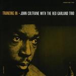 John Coltrane, Traneing In