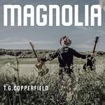 T.G. Copperfield, Magnolia
