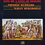 Freddie Hubbard, Sing Me a Song of Songmy