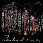 Benchmarks, Summer, Slowly
