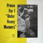 Prince Far I, Under Heavy Manners