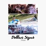 Dollar Signs, Yikes mp3