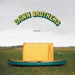 Dawn Brothers, Classic mp3