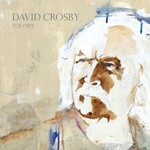 David Crosby, For Free