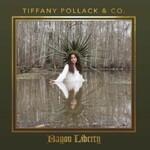 Tiffany Pollack & Co., Bayou Liberty