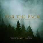 Adrian von Ziegler, For the Pack