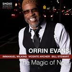 Orrin Evans, The Magic of Now