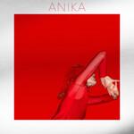 Anika, Change