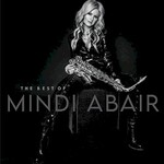 Mindi Abair, The Best Of Mindi Abair
