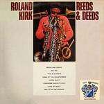 Roland Kirk, Reeds & Deeds