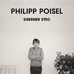 Philipp Poisel, Eiserner Steg