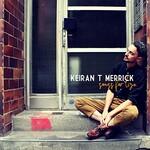 Keiran T Merrick, Songs for Liza