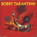 Logic, Bobby Tarantino III