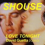 Shouse & David Guetta, Love Tonight