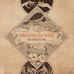 Michael League, So Many Me