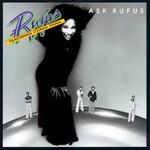 Rufus, Ask Rufus (Featuring Chaka Khan)