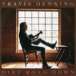 Travis Denning, Dirt Road Down