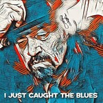 Jeff Chaz, I Just Caught the Blues