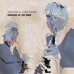 Tony Coe & John Horler, Dancing in the Dark