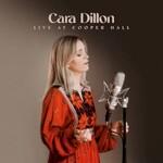 Cara Dillon, Live at Cooper Hall