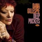 Dana Gillespie, Deep Pockets