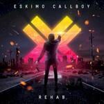 Eskimo Callboy, Rehab