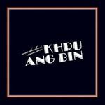 Khruangbin, Mordechai Remixes