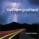 Matthew Good Band, Beautiful Midnight