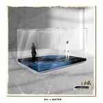 Travis Greene, Oil + Water