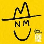 Niko Moon, GOOD TIME
