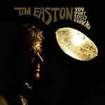 Tim Easton, You Don't Really Know Me