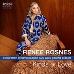 Renee Rosnes, Kinds of Love