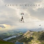 Carrie Newcomer, Until Now