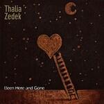 Thalia Zedek, Been Here and Gone